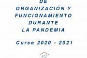 Normas de organización y Plan de contingencia durante la nueva normalidad